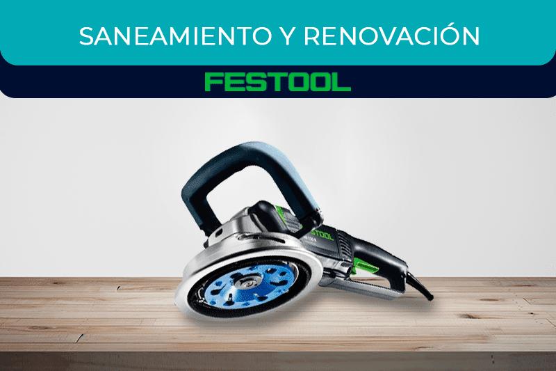 Máquinas para saneamiento y renovacion Festool